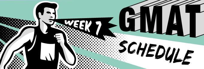 GMAT Study Schedule Week 7 Runner