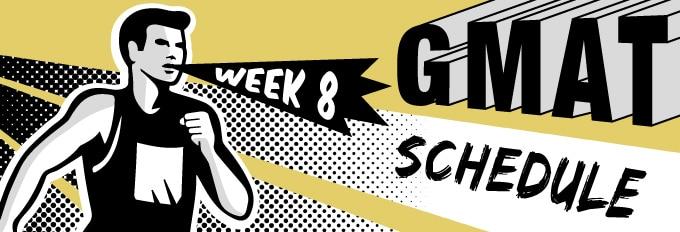 GMAT Study Schedule Week 8 Runner