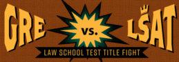 GRE vs LSAT: Law School Test Title Fight!